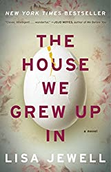 The House We Grew Up In: A Novel by Lisa Jewell (2015-04-28)