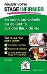 REUSSIR votre Stage infirmier en soins individuels ou collectifs sur des lieux de vie par Siebert