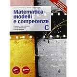 Matematica modelli e competenze. Con espansione online. Per gli Ist. professionali: 3