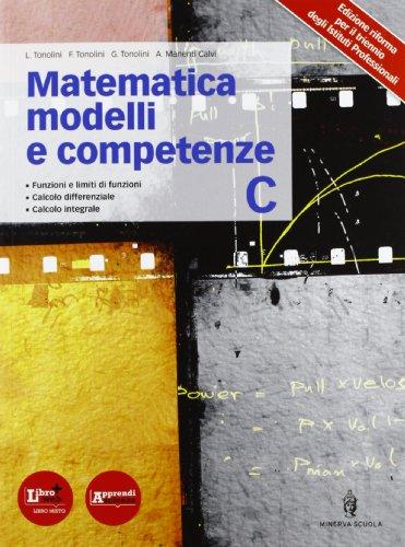 Matematica modelli e competenze. Per gli Ist. professionali. Con espansione online: 3