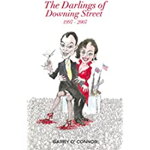 The Darlings of Downing Street: 1997-2007: The psychosexual drama of power