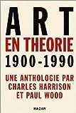 Art en théorie, 1900-1990 - Une anthologie