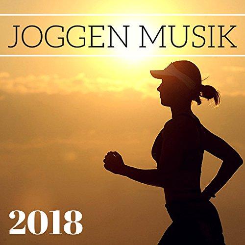 Joggen Musik 2018 - Beste Deutsche Elektronische Musik zum Laufen, Training und Fitness