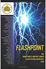 Flashpoint: The Inner Circle Writers' Group Flash Fiction Anthology 2018 Paperback