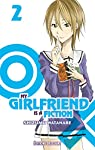 My Girlfriend Is a Fiction Edition simple Tome 2
