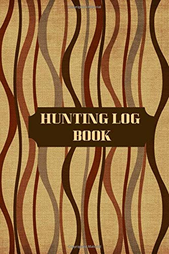Kit Production Pack (Hunting Log Book: Essential Journal Notebook, Hunts Record Keeper Logbook for Recording all Hunting activities and events Deer, Wild, Boar, Turkeys, ... 9