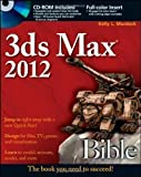 3ds Max 2012 Bible by Murdock, Kelly L. (2011) Paperback