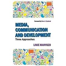 Media, Communication and Development