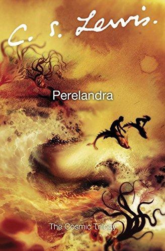 Perelandra (Cosmic Trilogy) (Lewis Perelandra Cs)