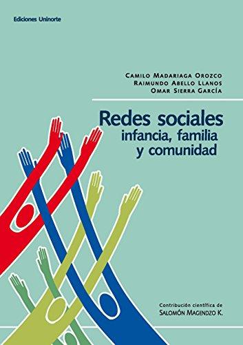 Redes sociales: infancia, familia y comunidad por Raymundo Abello Llanos