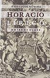 Horacio Lírico. Notas De Clase (Fuera de Colección)