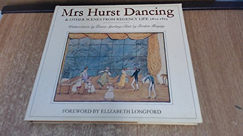Mrs. Hurst Dancing: And Other Scenes from Regency Life, 1812-23