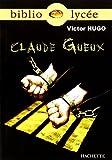 Claude Gueux - Hachette Education - 05/04/2006