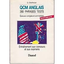 QCM anglais : 380 phrases tests, épreuves de concours corrigées et commentées, enseignement supérieur, première et deuxième langues