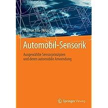 Automobil-Sensorik: Ausgewählte Sensorprinzipien und deren automobile Anwendung