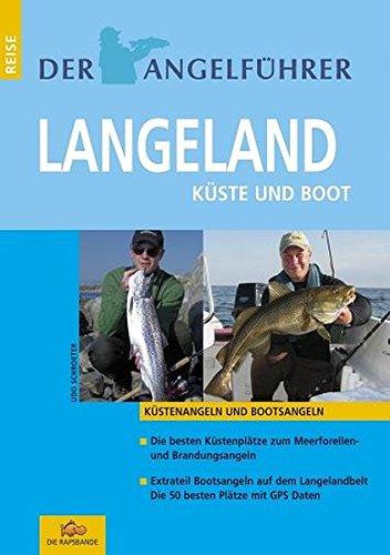 Der Angelführer Langeland. Küste und Boot. (Küstenangeln und Bootsangeln)