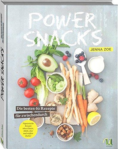 Image of Powersnacks: Die besten 60 Rezepte für zwischendurch