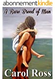 A Rare Breed Of Man (English Edition)