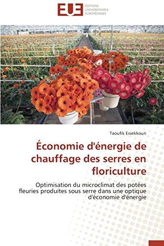Économie d'énergie de chauffage des serres en floriculture (Omn.Univ.Europ.) par Essekkouri Taoufik