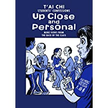 Tai Chi Students Confessions: Up close and personal (views from the back of the class Book 2)