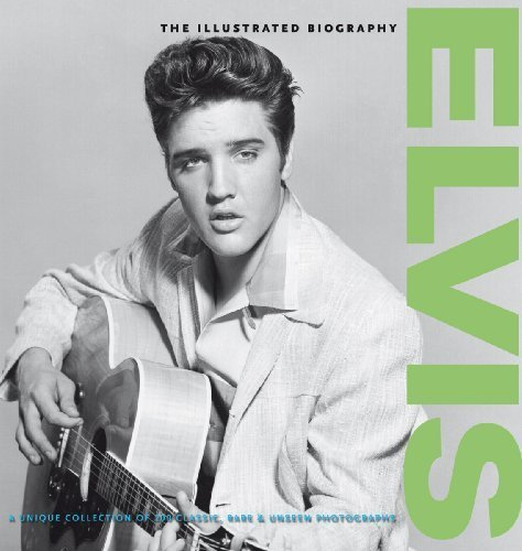 Elvis: the Illustrated Biography by Daily Mail (2010-01-01)