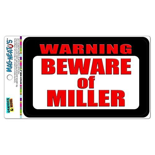 Graphics and More Warnung Vorsicht vor Miller Mag-Neato 's-TM Automotive Car Kühlschrank Locker Vinyl Magnet