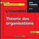 L'essentiel de la théorie des organisations 2016-2017
