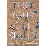 Test your C ++ Skills 1 Edition price comparison at Flipkart, Amazon, Crossword, Uread, Bookadda, Landmark, Homeshop18