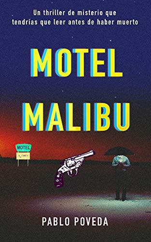 Motel Malibu eBook: Poveda, Pablo: Amazon.es: Tienda Kindle