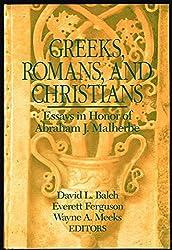 Greeks, Romans, and Christians: Essays in Honor of Abraham J. Malherbe