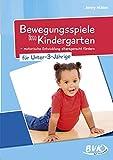 Bewegungsspiele im Kindergarten für Unter-3-Jährige: Motorische Entwicklung altersgerecht fördern