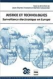 Justice et technologies : Surveillance électronique en Europe