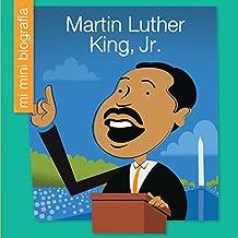 Martin Luther King, Jr. SP (My Early Library: Mi Mini Biografía (My Itty-Bitty Bio))