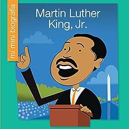 Libro Epub Gratis Martin Luther King, Jr. SP (My Early Library: Mi Mini Biografía (My Itty-Bitty Bio))