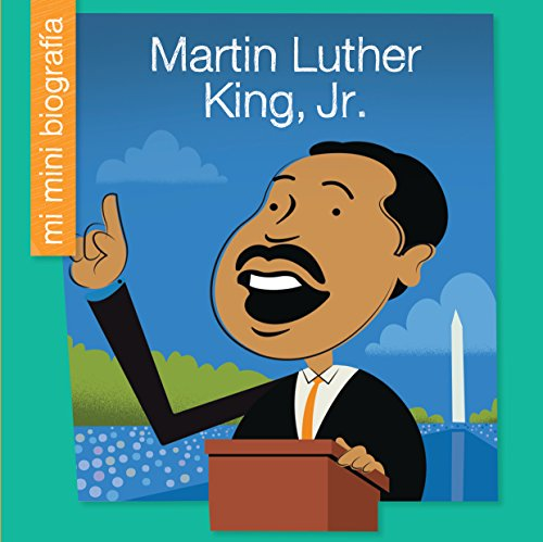 Martin Luther King, Jr. SP (My Early Library: Mi Mini Biografía (My Itty-Bitty Bio)) por Emma E. Haldy