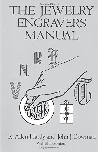The Jewelry Engravers Manual (Dover Craft Books) por R. Allen Hardy
