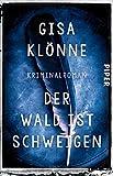 Der Wald ist Schweigen: Kriminalroman (Judith-Krieger-Krimis, Band 1) von Gisa Klönne