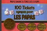 100 tickets sympas pour les papas