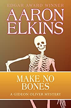 Make No Bones (The Gideon Oliver Mysteries)