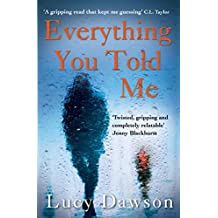 Everything You Told Me (English Edition)
