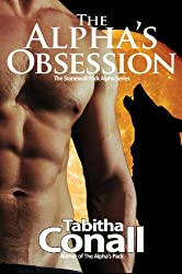 The Alpha's Obsession, An MMF Erotic Romance (The Stonewall Pack Alpha Series Book 2) (English Edition)