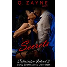 Secrets: Curvy Submissive & Older Dom (Submission Island Book 3) (English Edition)