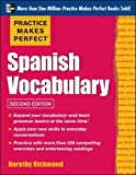 Practice Makes Perfect Spanish Vocabulary, 2nd Edition: With 240 Exercises + Free Flashcard App (NTC Foreign Language)