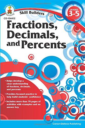 Fractions, Decimals, and Percents, Grades 3-5 (Skill Builders (Carson-Dellosa))