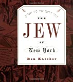 The Jew of New York (Pantheon Graphic Novels)