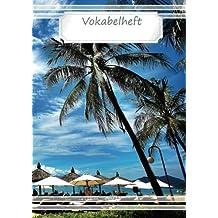 Vokabelheft DIN A5 - Strand Karibik: 70 Seiten liniert, zweispaltig - Beach (Motiv Vokabelhefte)