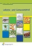 Lebens- und Genussmittel: Warenkunde: Schülerband