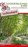 """Afficher """"Le Canal des 2 mers à vélo"""""""