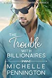 Best Southern Fiction - The Trouble with Billionaires (Southern Billionaires Book 1) Review
