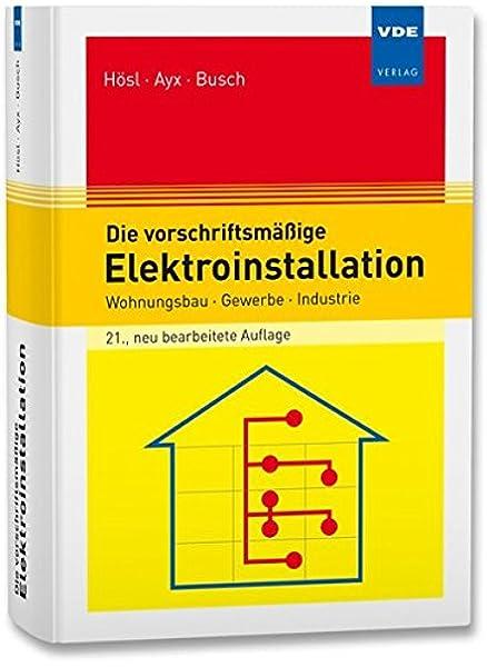 wer darf elektroinstallation im wohnhaus abnehmen